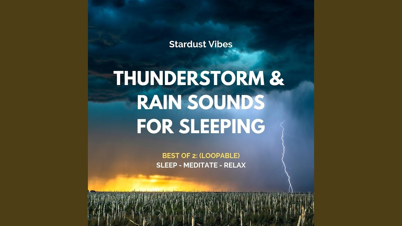 Stardust vibes thunderstorm sounds with heavy downpours of rain